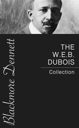 The W.E.B. Dubois Collection