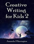 Creative Writing for Kids 2
