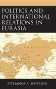 Politics and International Relations in Eurasia