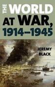 The World at War, 1914–1945