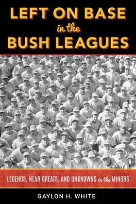 Left on Base in the Bush Leagues