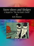 Snow-shoes and Sledges