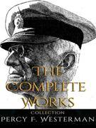 Percy F. Westerman: The Complete Works