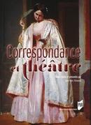 Correspondance et théâtre