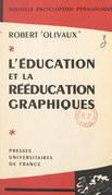 L'éducation et la rééducation graphiques