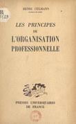 Les principes de l'organisation professionnelle