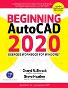 Beginning AutoCAD® 2020 Exercise Workbook