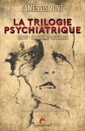La trilogie psychiatrique