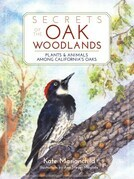 Secrets of the Oak Woodlands