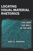 Locating Visual-Material Rhetorics