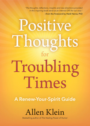 Positive Thoughts for Troubling Times