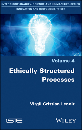 Ethically Structured Processes