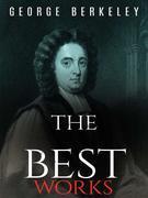 George Berkeley: The Best Works