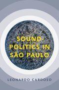 Sound-Politics in São Paulo