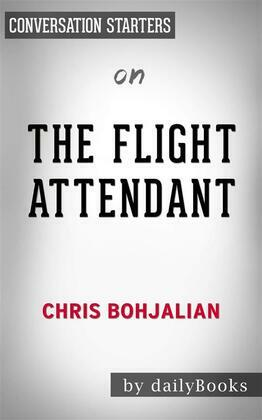 The Flight Attendant: A Novel by Chris Bohjalian | Conversation Starters
