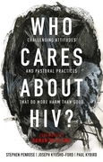 Who Cares About HIV?