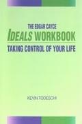 The Edgar Cayce Ideals Workbook