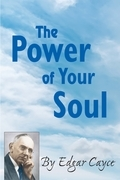 The Power of Your Soul