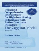 Designing Comprehensive Interventions for High-Functioning Individuals With Autism Spectrum Disorders:: The Ziggurat Model, Release 2.0