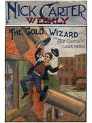 Nick Carter #46: The Gold Wizard