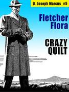 Crazy Quilt: Lt. Joseph Marcus #5