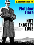 Not Exactly Love: Lt. Joseph Marcus #6