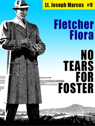 No Tears for Foster: Lt. Joseph Marcus #9