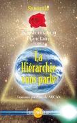 La Hiérarchie vous parle - Transformation Planétaire Tome 2