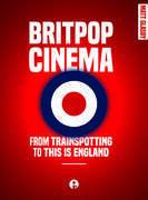 BRITPOP CINEMA: TRAINSPOTTING ENGLAND DG