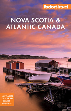 Fodor's Nova Scotia & Atlantic Canada