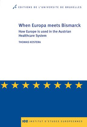 When Europe meets Bismarck