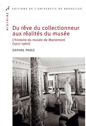 Du rêve du collectionneur aux réalités du musée