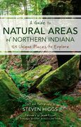 A Guide to Natural Areas of Northern Indiana