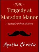 The Tragedy at Marsdon Manor