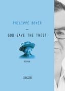 God save the tweet