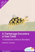 A Tartaruga Encontra a Sua Casa