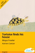 Tortoise Finds His House