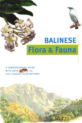 Balinese Flora & Fauna Discover Indonesia