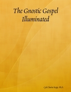 The Gnostic Gospel Illuminated