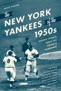 The New York Yankees of the 1950s