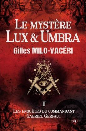 Le mystère Lux & Umbra
