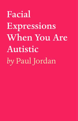 Facial Expressions When You Are Autistiic