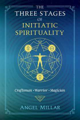 The Three Stages of Initiatic Spirituality
