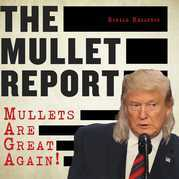 The Mullet Report