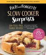 Fix-It and Forget-It Slow Cooker Surprises