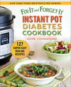 Fix-It and Forget-It Instant Pot Diabetes Cookbook