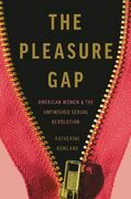 The Pleasure Gap