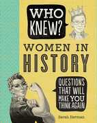 Who Knew? Women in History