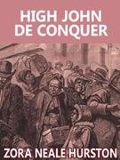 High John de Conquer
