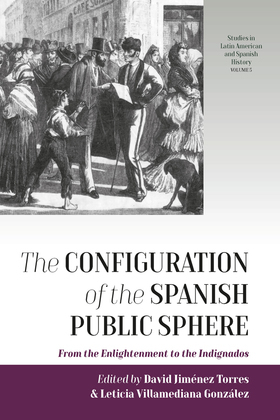 The Configuration of the Spanish Public Sphere